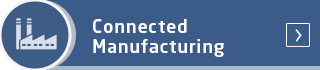 Connected Manufacturing